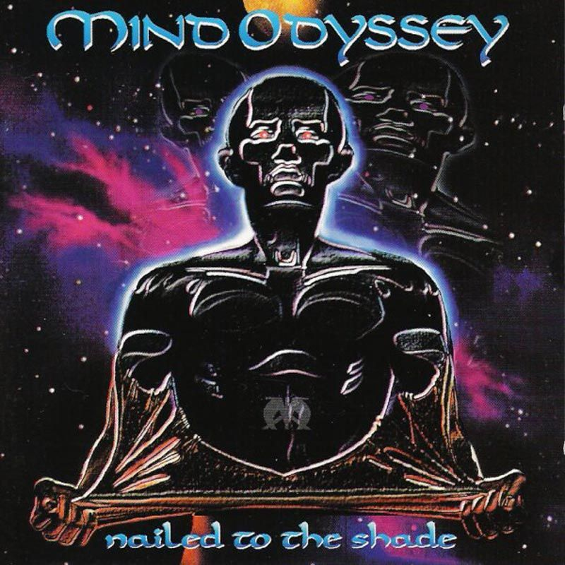 Mind Odyssey Nailed To The Shade Pure Steel Shop