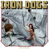 IRON DOGS - Free And Wild