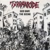TYRRANICIDE - God Save The Scene