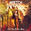 WRETCH - Make This Garden Burn