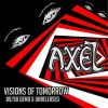 AXEL - Visions Of Tomorrow 89/90 Demo & Unreleased