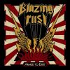 BLAZING RUST - Armed To Exist (DOWNLOAD)