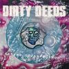 DIRTY DEEDS - Danger Of Infection