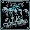 PICTURE - Live / 40 Years Heavy Metal Ears / 1978/2018...