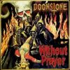 DOOMSTONE - Without Prayer