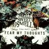 FEAR MY THOUGHTS - Smell Sweet Smell